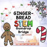 The Gingerbread Boy Gumdrop Bridge STEM Activity