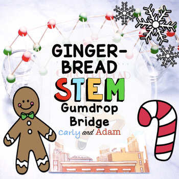 The Gingerbread Boy Gumdrop Bridge STEM Activity