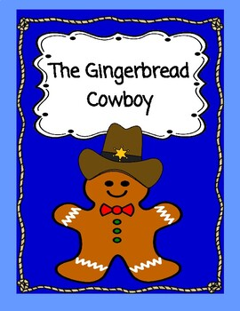 The Gingerbread Cowboy - A Reader's Theater