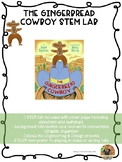 The Gingerbread Cowboy STEM Lab