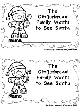 The Gingerbread Family Wants to See Santa  (A Sight Word Reader and Lap Book)