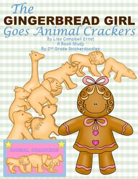 The Gingerbread Girl Goes Animal Crackers: A Book Study