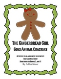 The Gingerbread Girl Goes Animal Crackers- Comprehension, Writing and More