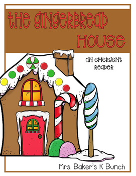 The Gingerbread House Emergent Reader