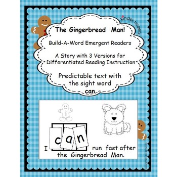 The Gingerbread Man!  3 Emergent Readers for Differentiate