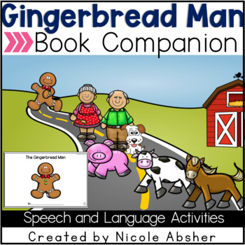 The Gingerbread Man Book Companion For Speech Therapy Tpt