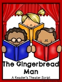 The Gingerbread Man: A Reader's Theater Script