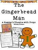 The Gingerbread Man A Reader's Theatre with Props