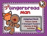 The Gingerbread Man...Adapted Book, Emergent Readers, Literacy & Math Activities