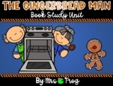 The Gingerbread Man Book Study Unit