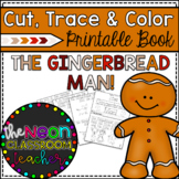 """The Gingerbread Man"" Cut, Trace & Color Printable Book"