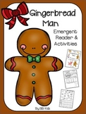 The Gingerbread Man Emergent Reader & Activities / Kindergarten