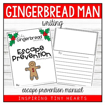 The Gingerbread Man Escape Prevention Manual