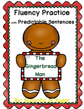 The Gingerbread Man (Fluency Practice System)
