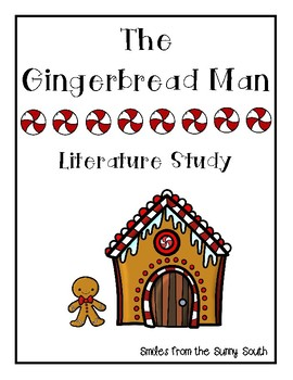The Gingerbread Man Literature Study