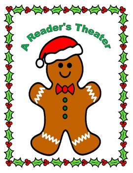 The Gingerbread Man Loose at Christmas -- A Christmas Reader's Theater