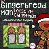 The Gingerbread Man Loose at Christmas {Book Study & Writing Craftivity}