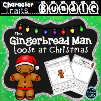 The Gingerbread Man Loose at Christmas - Character Traits Activities Bundle