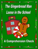 The Gingerbread Man Loose in the School  --  A Comprehension Check