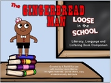 The Gingerbread Man Loose in the School:  Book Companion