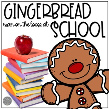 The Gingerbread Man Loose in the School Book Companion