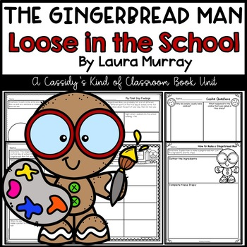 The Gingerbread Man Loose in the School Literature Unit