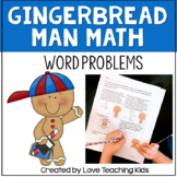 The Gingerbread Man -Differentiated Math Word Problems