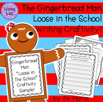 The Gingerbread Man Loose in the School - Writing Craftivity