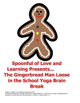 The Gingerbread Man Loose in the School Yoga Brain Break