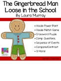 The Gingerbread Man Loose in the School by Laura Murray Li
