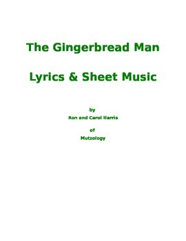 The Gingerbread Man Songs - Lyrics and Sheet Music