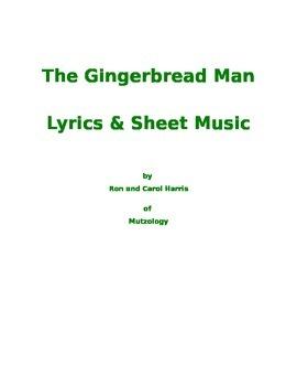 The Gingerbread Man Songs - Lyrics and Sheet Music