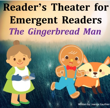 The Gingerbread Man Readers Theater For Emergent