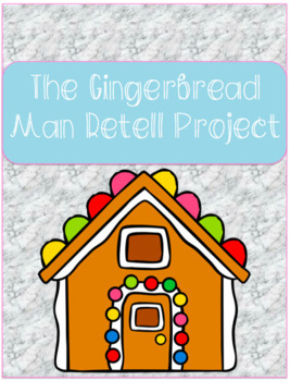 The Gingerbread Man Retell