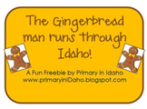 The Gingerbread Man Runs Through Idaho