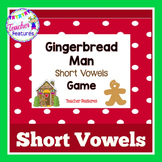 GINGERBREAD MAN ACTIVITIES | SHORT VOWEL GAME