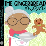 The Gingerbread Man Sequencing and Literacy Unit