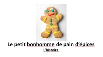 The Gingerbread Man Story For French Beginners Resources
