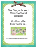 The Gingerbread Man Story, My Favorite Character Craft and