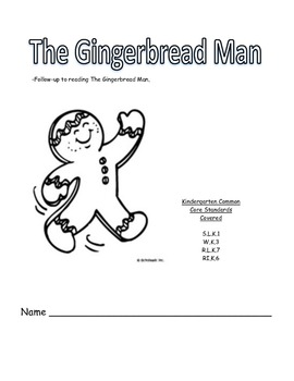 The Gingerbread Man Story Packet- K Common Core