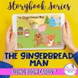 The Gingerbread Man Story Retell Boom Cards™