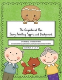 The Gingerbread Man: Story Retelling Puppets and Background