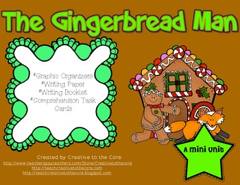 The Gingerbread Man Unit~ Includes Graphic Organizers & Much More!