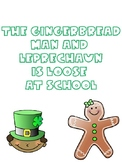 The Gingerbread Man and Leprechaun Loose at School
