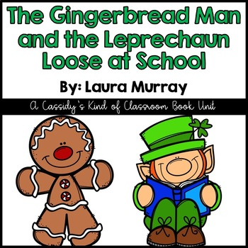 The Gingerbread Man and the Leprechaun Loose at School Literature Unit