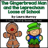 The Gingerbread Man and the Leprechaun Loose at School Lit