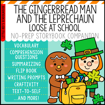 The Gingerbread Man and the Leprechaun Loose at School Storybook Companion