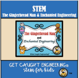 Fairy Tale STEM Activity with the Gingerbread Man