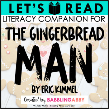 The Gingerbread Man By Eric Kimmel By Babbling Abby Tpt