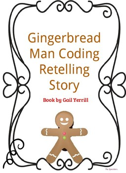 The Gingerbread Man by Gail Yerrill Coding to Retell